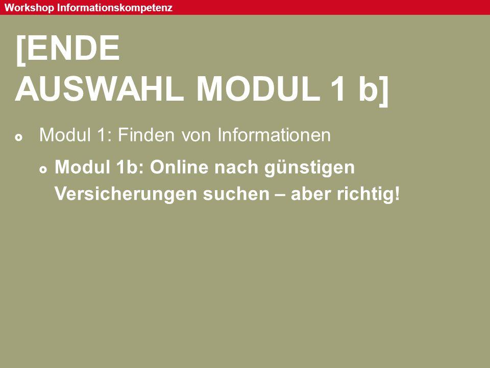 [ENDE AUSWAHL MODUL 1 b] Modul 1: Finden von Informationen